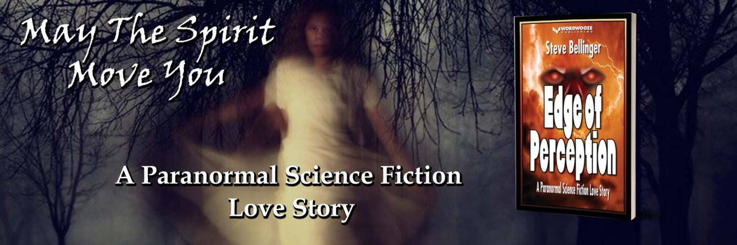 Edge of Perception - A Paranormal Science Fiction Love Story
