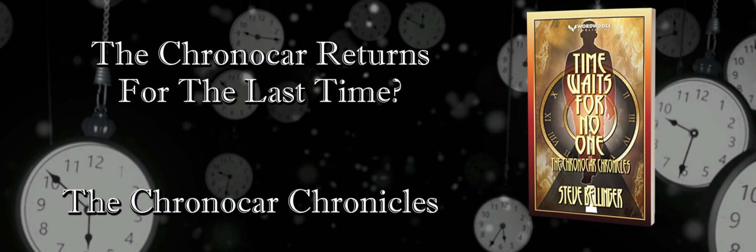 Time Waits For No One - The Chronocar Chronicles